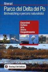 Parco del Delta del Po. Birdwatching e percorsi naturalistici