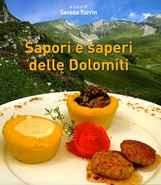 Sapori e saperi delle Dolomiti