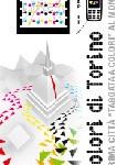 """Torino città """"taggata"""" a colori"""