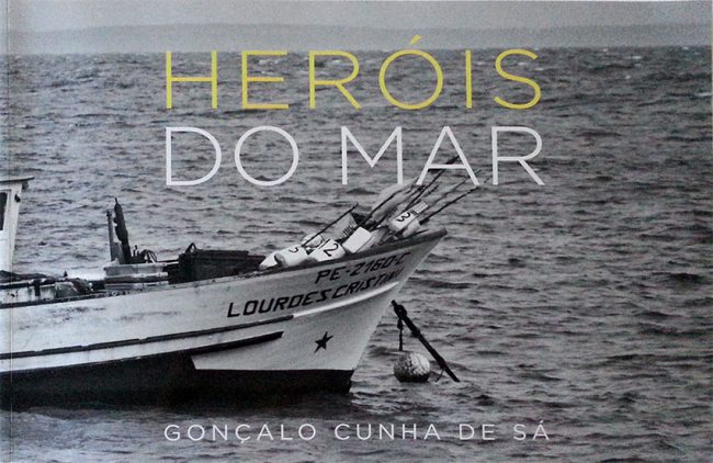 Herόis Do Mar, Eroi del mare