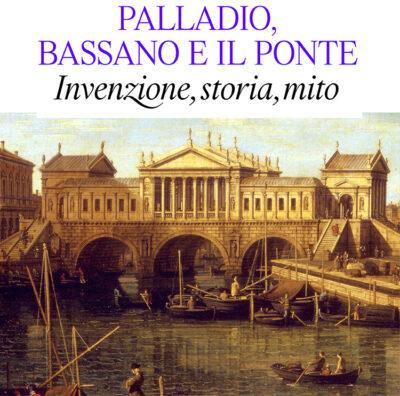 Mostra-Palladio-Bassano-il-Ponte